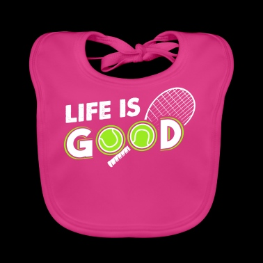 Life Is Good - Tennis Sport Gift - Bavaglino