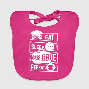 Eat Sleep Barbecue Repeat - BBQ Griller BBQ - Baby Organic Bib