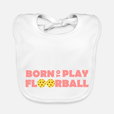 Unihockey Born to play Floorball - Baby Bio-Lätzchen