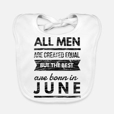 men born in june birthday t-shirt design - Baby Organic Bib
