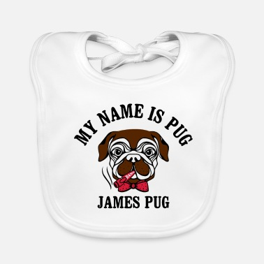 my name is pug james pug agent 007 t-shirt - Baby Bib