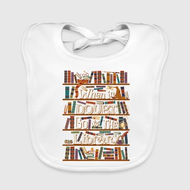 Go To The Library - Baby Organic Bib
