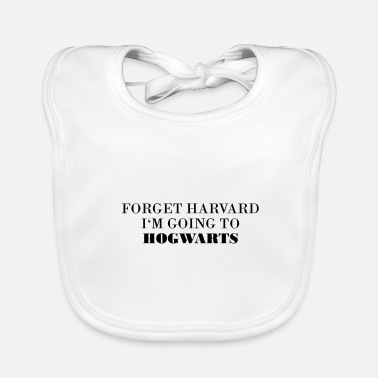 Harvard Forget HARVARD i'm going to - Baby Organic Bib