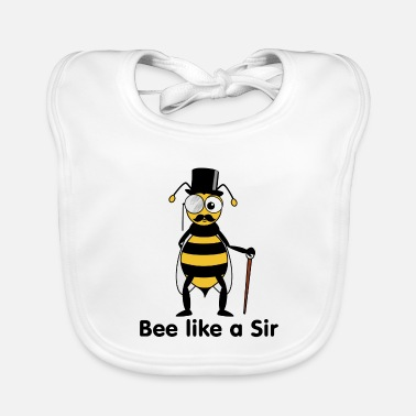 Like A Sir bee like a sir - Baby Bib