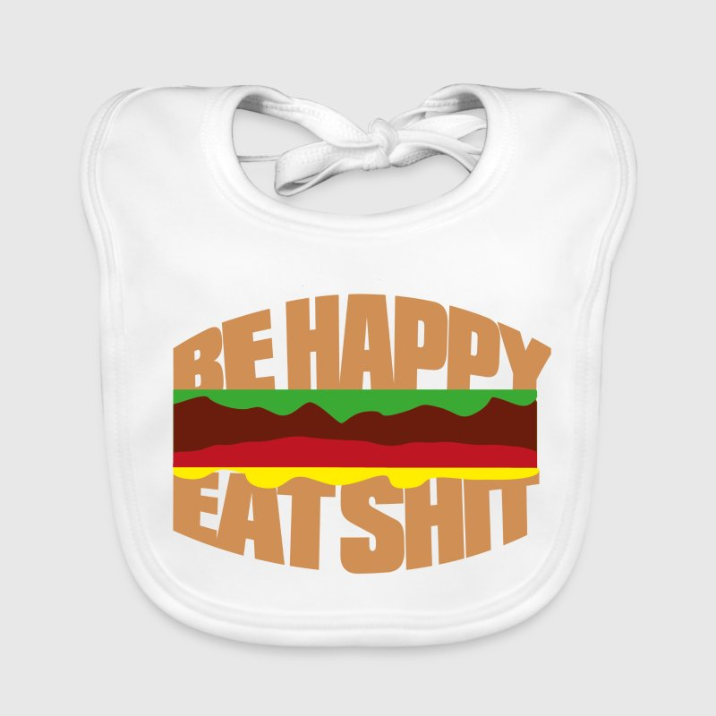Hamburger be happy eat shit - Bavoir bio Bébé