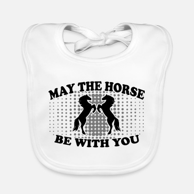 May The Horse may the horse be with you - Lätzchen