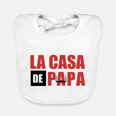 Series THE CASA OF PAPA - Baby Bib
