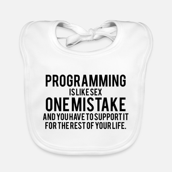 Development Baby Clothes - Software Developer Developer funny saying - Baby Bib white