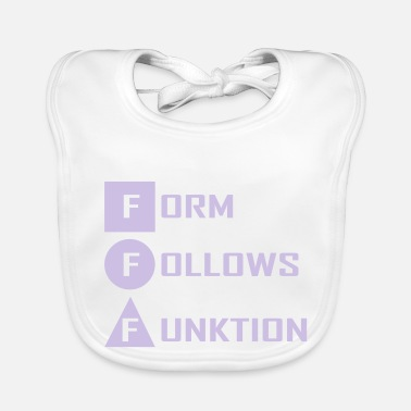 Form form follows ... - Baby Bib