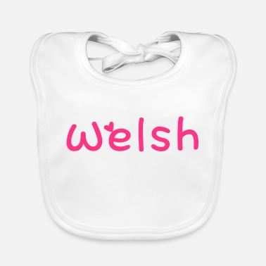 Most Bucket List Languages To Learn People To Meet And Fall In Love Countries To Visit And Travel To ۞»♥I Love Welsh-Vector Best Cool Race Design♥«۞ - Baby Bib