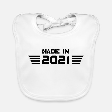 Year of Birth Birthday Born In 2021 - Made in 2021 - Baby Bib