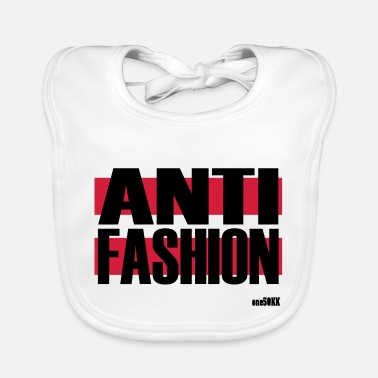Anti anti Fashion - Slabbetje