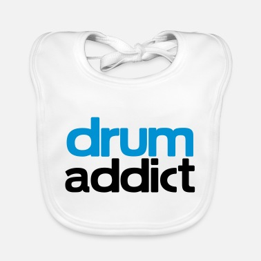 Addicted To Drums drum addict - Baby Bib