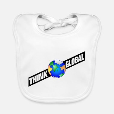 Global think global / global denken / global - Lätzchen
