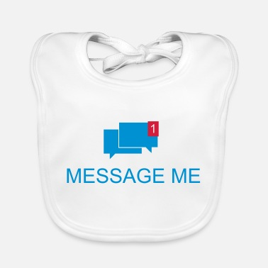 Message Message Me / Call me / Message 3c - Baby Bib