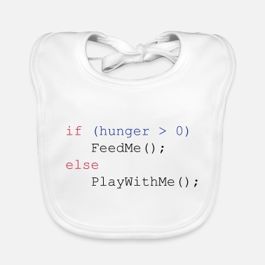 Nerd If hunger feed me else play with me - JavaScript - Bavaglino ecologico per neonato