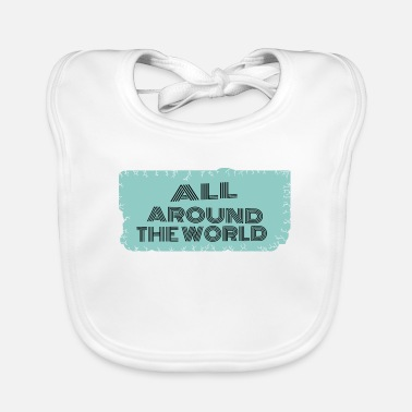 Travel Bug travel - all around the world - Baby Bib