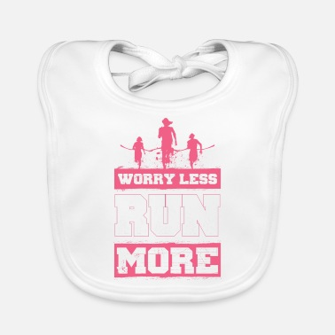 Sprinten Worry Less - Run More - EN - Baby Bib