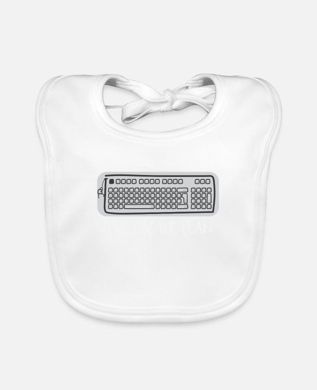 Escape Baby Bibs - The Esc ape plan - keyboard - funny gift - Baby Bib white