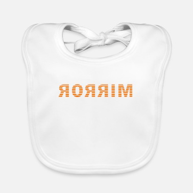 Mirrored Mirror, mirror in mirror image - Baby Bib