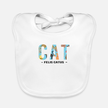 Catus FELIS CATUS - cat saying - Baby Bib