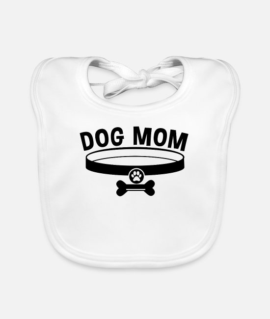 Mummy Baby Bibs - Dog Mom / Dog Mom - Baby Bib white