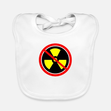 Anti Nuclear Power Anti nuclear power Nuclear power stations Nuclear energy Atomic energy - Baby Bib