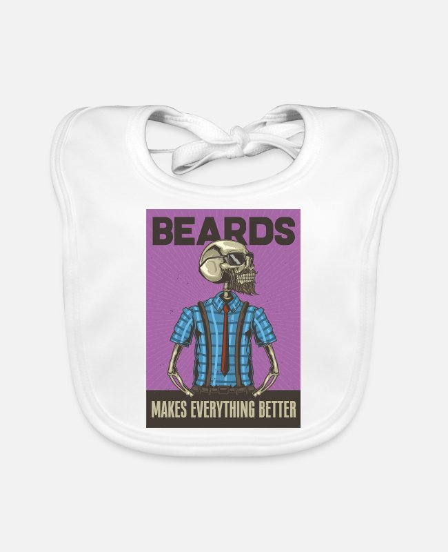 Hipster Baby Bibs - Beards makes everything better hipster gentleman - Baby Bib white