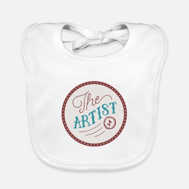 Artist The artist the artist for gifted artists - Baby Bib