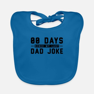Are Dad Jokes Dad Joke Dad Joke Funny Dad Joke - Baby Bib