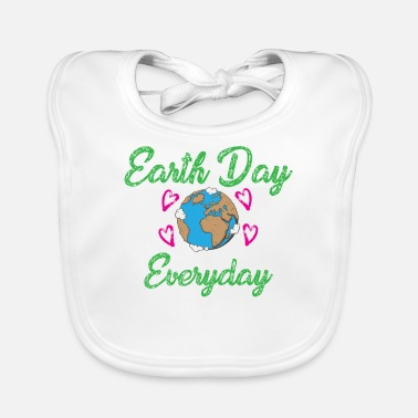 EVERYDAY EARTH DAY gift - Baby Bib
