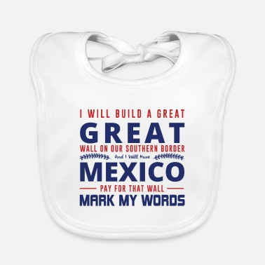 Pro I WILL BUILD A GREAT Great Wall ... - Baby Bib