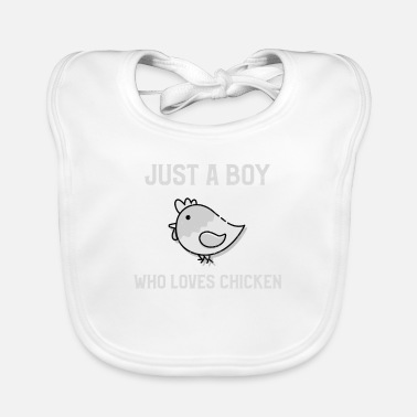 Slogan Just A Boy Who Loves Chicken - Hühner Männer Shirt - Lätzchen