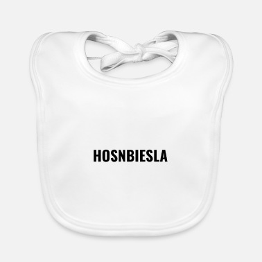 Dialect Hosnbiesla - funny Bavarian saying - Baby Bib