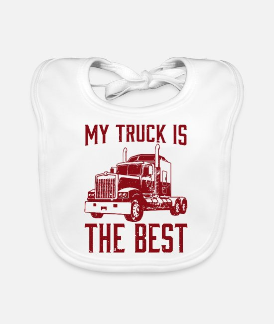 Trucks Baby Bibs - My truck is the best. - Baby Bib white