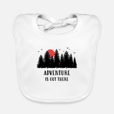 Adventure is out there - Baby Bib