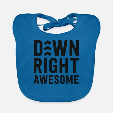 Awareness Down Right Awesome Shirt Down Syndrome Awareness - Baby Bib