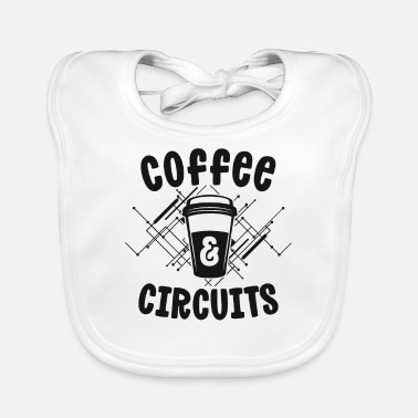 Extra Electrician Gift Ideas Coffee Circuits Electrical - Baby Bib