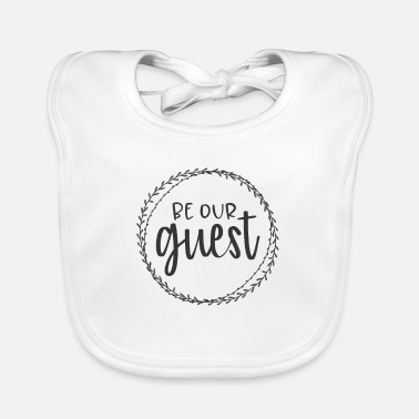 Guest Be our guest - Baby Bib