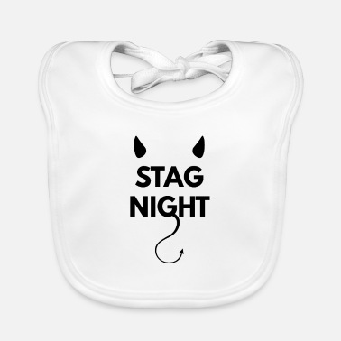 Wedding Party Bachelor party on stag night - Baby Bib
