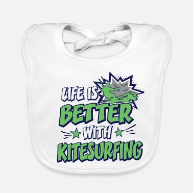 Kiteboard Life Is Better With Kitesurfing Funny Comic Spruch - Lätzchen