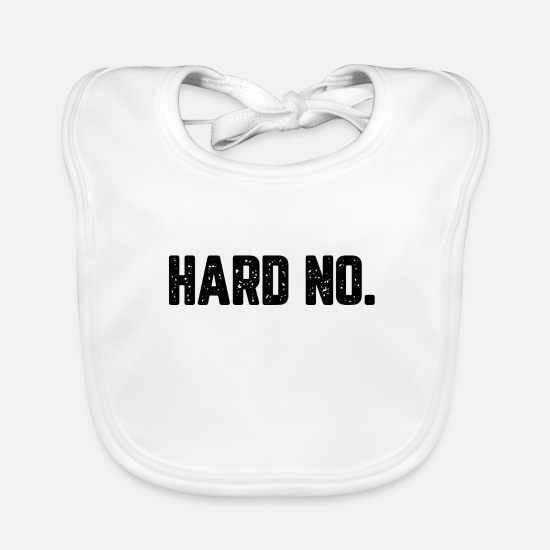 Hardstyle Baby Clothes - Hard No - Baby Bib white
