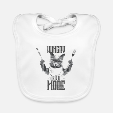 Hungry for more - cats are hungry - cat lovers - Baby Bib