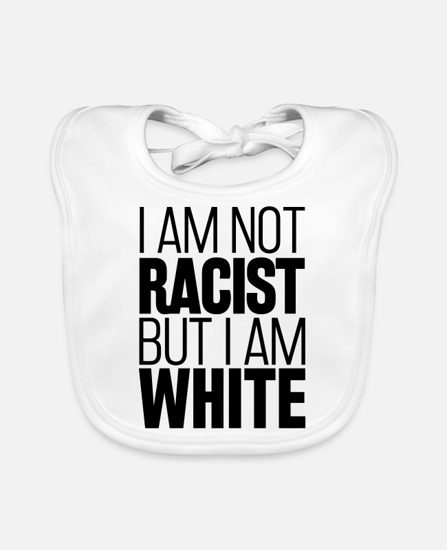Armenia Baby Bibs - I'm not racist but I am white - Baby Bib white