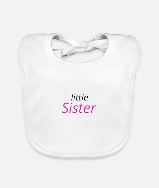 Surprise Baby Clothes - little sister little sister baby girl - Baby Bib white