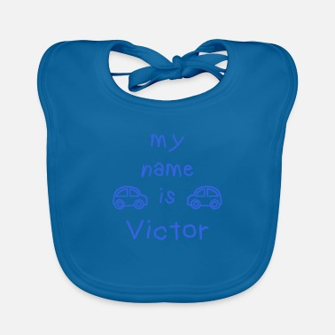 Name VICTOR MY NAME IS - Baby Bib