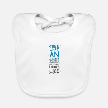 Operating Department Practice Awesome ODP 3 - Baby Bib