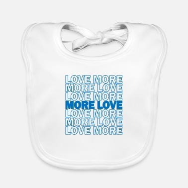 Romantic Love More Love Peace Freedom Gift - Baby Bib