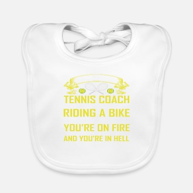 Being A Tennis Coach - Baby Bib