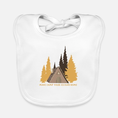 Experience Make Camp Your Second Home - Baby Bib